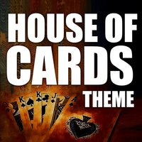 House of Cards — Greatest Soundtracks Ever