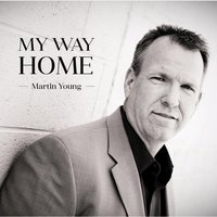 My Way Home — Martin Young