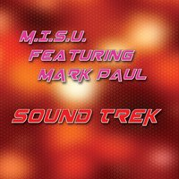 Sound Trek — Mark Paul, M.I.S.U.