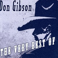 The Very Best Of — Don Gibson