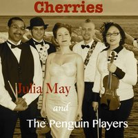 Cherries — Julia May & The Penguin Players
