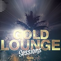 Gold Lounge Sessions, Vol. 1 — сборник