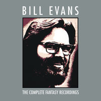 The Complete Fantasy Recordings — Bill Evans