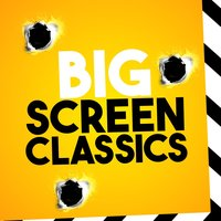 Big Screen Classics — Best Movie Soundtracks, Best Movie Soundtracks|Soundtrack