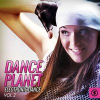 Dance Planet Electronic Dance, Vol. 2 — сборник