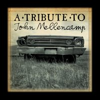 A Tribute To John Mellencamp — Jack Wild & The Small Town Rockers