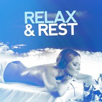Relax & Rest — Relax & Relax