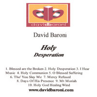 Holy Desperation — David Baroni