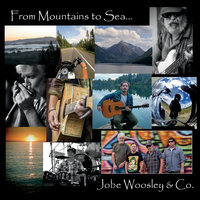 From Mountains to Sea... — Jobe Woosley & Co.