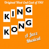 King Kong the Musical — Nathan Mdledle, Peggy Phango, Stephen Moloi, Ben Masinga, Patience Gcowabe, Sophie Mgcina