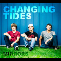 Mirrors — Changing Tides