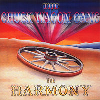 In Harmony — CHUCK WAGON GANG