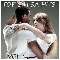 Top Salsa Hits, Vol 1 — Latin Band, Salsa Passion, Salsa All Stars