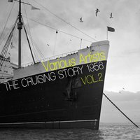 The Cruising Story 1956, Vol. 2 — сборник