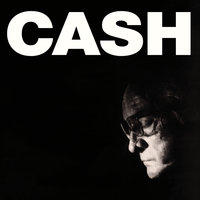 American IV: The Man Comes Around — Johnny Cash