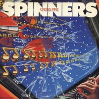 Cross Fire — The Spinners