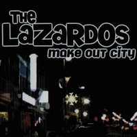Make Out City — The Lazardos
