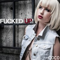 Fucked Up — Coco
