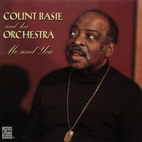 Me And You — Count Basie & His Orchestra