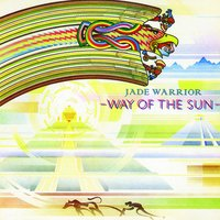 Way Of The Sun — Jade Warrior