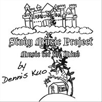 Study Music Project: Music for the Mind — Dennis Kuo