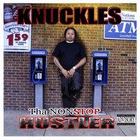 The Nonstop Hustler — Knuckles