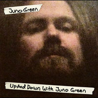 Up and Down With Juno Green — Juno Green