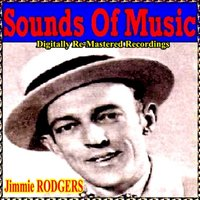 Sounds of Music pres. Jimmie Rodgers — Jimmie Rodgers
