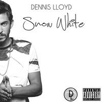 Snow White — Dennis Lloyd