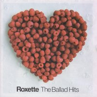 The Ballad Hits — Roxette