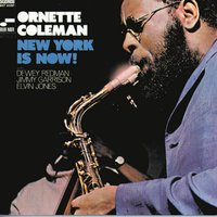 New York Is Now — Ornette Coleman