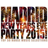 Madrid New Years Eve Party 2015! — сборник