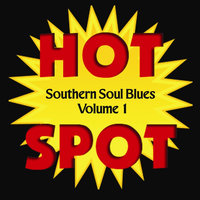 Southern Soul Blues Hot Spot, Vol. 1 — сборник