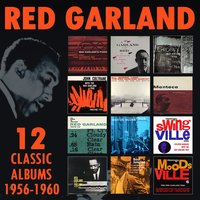 12 Classic Albums: 1956-1960 — Red Garland