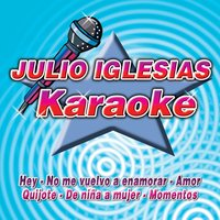 Songs & Karaokes Of Julio Iglesias — Covers Like Julio Iglesias
