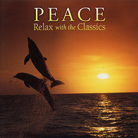 Peace, Relax With the Classics — сборник