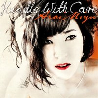 Handle With Care — Arai Miyu