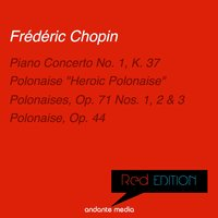 Red Edition - Chopin: Piano Concerto No. 1, K. 37 & Polonaises — Фредерик Шопен, Ida Cernecká, Peter Frankl, Libor Pesek, Slovak Philharmonic Orchestra