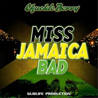 Miss Jamaica Bad — Chuckle Berry