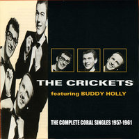 The Complete Coral Singles 1957-1961 — The Crickets