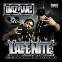 Late Nite - Single — WC, Daz Dillinger