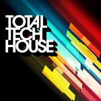Total Tech House — Robert G. Roy