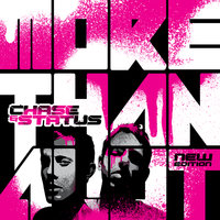 More Than Alot — Chase & Status