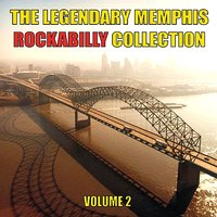 The Legendary Memphis Rockabilly Collection, Vol. 2 — сборник