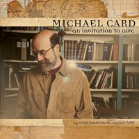 An Invitation To Awe — Michael Card