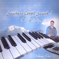 The Southern Gospel Sound of Todd Phillips — Todd Phillips