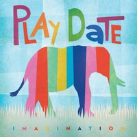 Imagination — Play Date