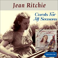 Carols for All Seasons — Jean Ritchie