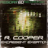 Excresent Exertion — R. Cooper