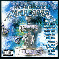 Three 6 Mafia Presents: Hypnotize Camp Posse — Hypnotize Camp Posse